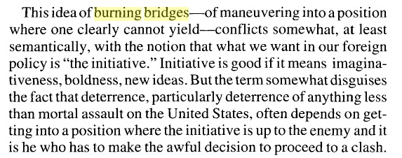 """Schelling on ceding the initiative by """"burning bridges"""""""